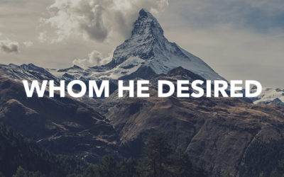 Whom He Desired